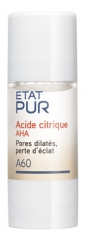 Etat Pur Actif Pur A60 Acide Citrique - AHA 15 ml